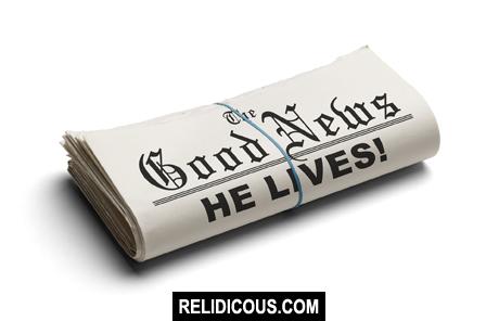 good_news_he_lives